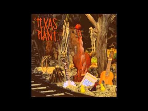 Texas Plant - Texas Plant FULL ALBUM