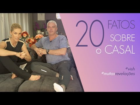 20 FATOS SOBRE O CASAL  ANA HICKMANN
