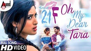 Kumari 21F | Oh My Dear Tara | New HD Video Song | Pranam Devaraj | Nidhi Kushalappa | Sriman Vemula