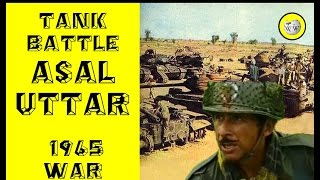 Asal Uttar - Biggest Tank battle of India Pakistan 1965 War