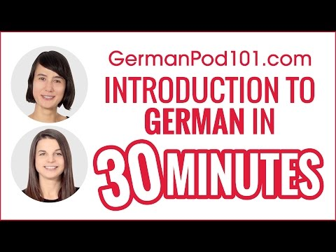 Introduction to German in 30 Minutes - How to Read, Write and Speak