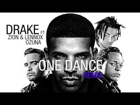 One Dance - Drake Ft Ozuna x Zion  Lennox x y Kyla 2017
