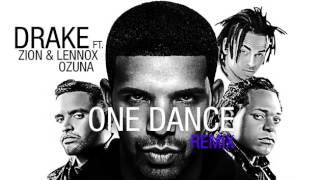 One Dance Drake Ft Ozuna x Zion Lennox x y Kyla 2017.mp3