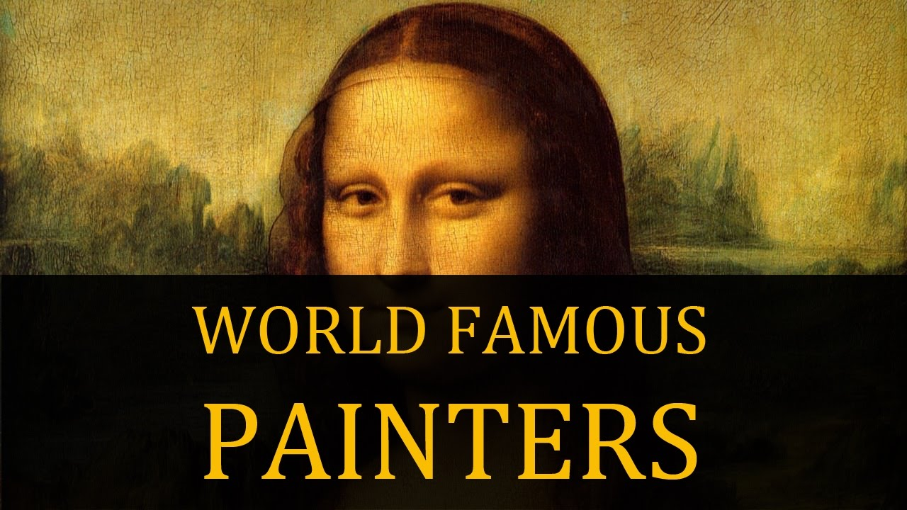 World Famous Painters  Youtube