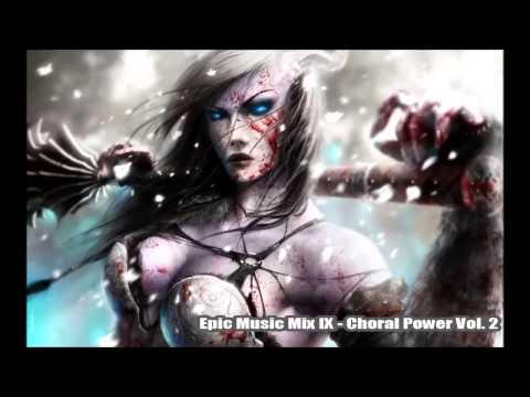 Epic Music Mix IX Choral Power / Vol.2