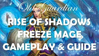 Freeze Mage deck guide and gameplay (Hearthstone Rise of Shadows)
