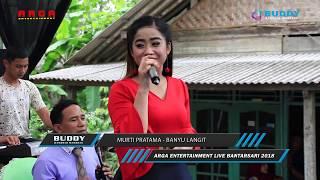 Murti Pratama - Banyu Langit - ARGA Entertainment LIVE Bantarsari CILACAP 15 Desember 2018