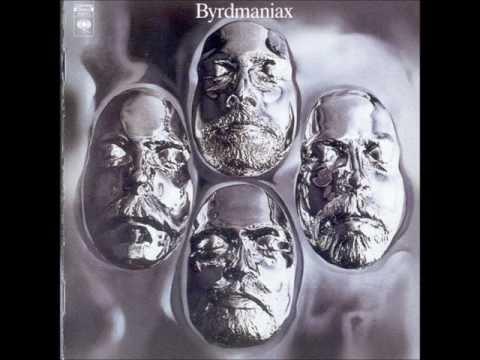 The Byrds - Byrdmaniax (1971) (US, Folk, Gospel, Pop Rock, Country Rock)