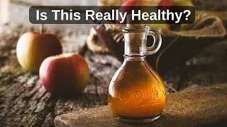 Think Vinegar is Healthy?  Hear What this Doctor Says!