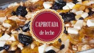 Capirotada De Leche