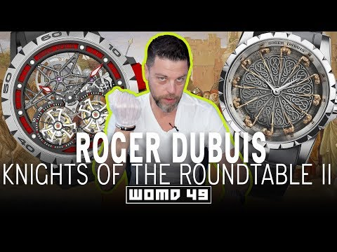 WOMD 49: Roger Dubuis' Knights of the Round Table II: A Sophisticated Take on a Centuries Old Legend