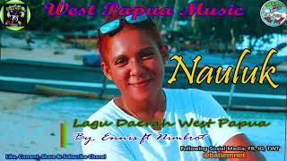 Lagu Lanny Sedih - Nauluk New Versi | Baliem Music West Papua 2k19
