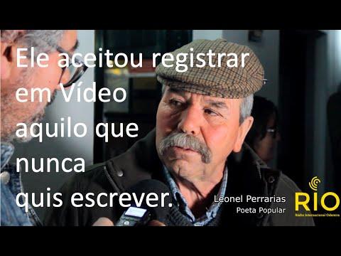 Leonel Perreiras: Ele aceitou registrar em Vídeo aquilo que nunca quis escrever.