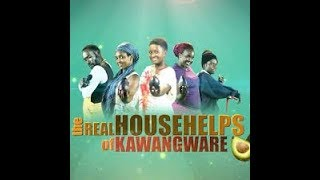 IS THE REAL HOUSE HELPS OF KAWANGWARE OVER ???