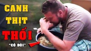 """Canh Thịt Thối Có """"D-Ò-I"""" và 11 Món Ăn Thối Nhất Hành Tinh"""