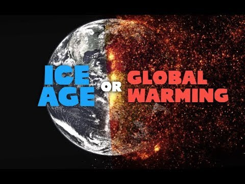 A NEW ICE AGE or GLOBAL WARMING?? Which Is It??