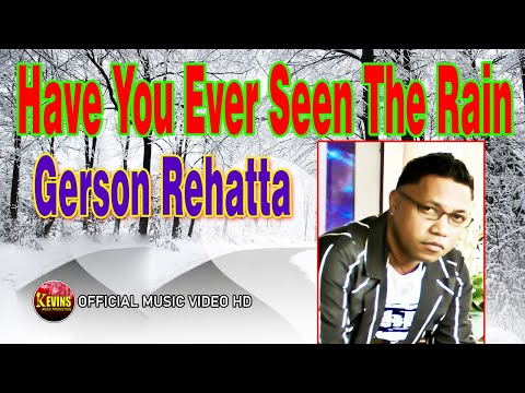 HAVE YOU EVER SEEN THE RAIN - GERSON REHATTA - KEVINS MUSIC PRO