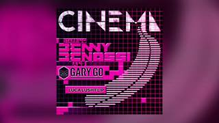 Benny Benassi Cinema Feat Gary Go Skrillex Remix LUCA LUSH Flip Cover Art