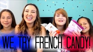 We Try French Candy!!!