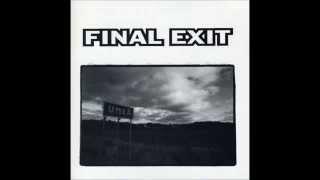 Final Exit   Proficiency
