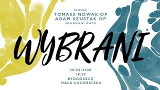 Wybrani || 28 marca 2020 || Bydgoszcz Łuczniczka