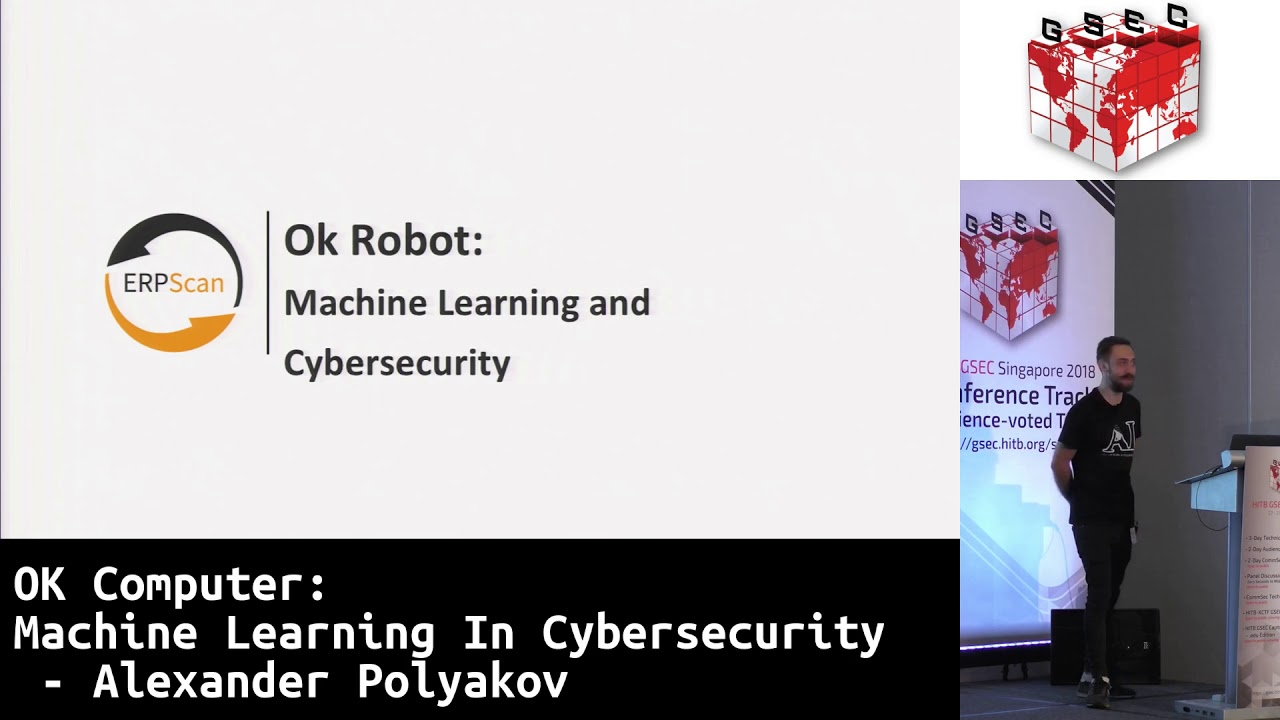 #HITBGSEC 2018 KEYNOTE 2: OK Computer: Machine Learning In Cybersecurity -  Alexander Polyakov