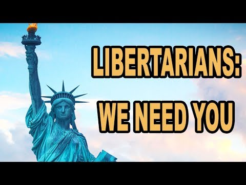 ATTENTION LIBERTARIANS: Now is your time!
