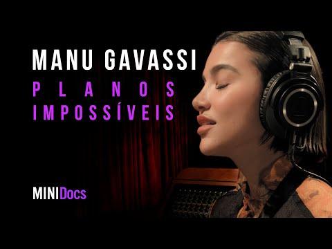 Manu Gavassi - Planos Impossíveis - MINIDocs®