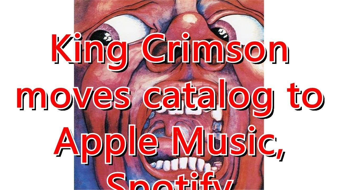King Crimson moves catalog to Apple Music, Spotify
