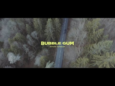 Arnold Turboust - Bubble Gum Remix(2017)