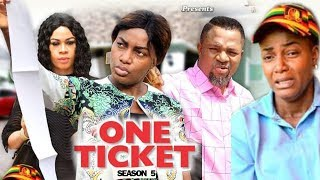 ONE TICKET SEASON 5 - (New Movie) 2019 Latest Nigerian Nollywood Movie Full HD