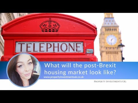 What Will A Post-Brexit Housing Market Look Like?