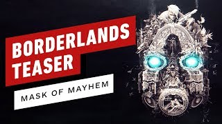 Borderlands Teaser Trailer - Mask of Mayhem