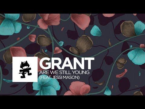 Grant - Are We Still Young (feat. Jessi Mason) [Monstercat Lyric Video]