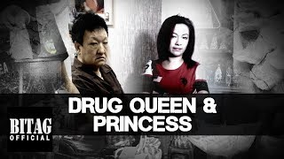Drug Queen na si Yu Yuk Lai at anak na Drug Princess, hulog sa BITAG!