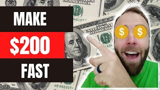 How to Make 200 Dollars in One Day (20 Ways to Make Money Fast)