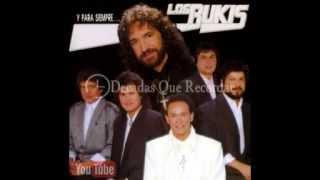 Los Bukis  - A Donde Vayas