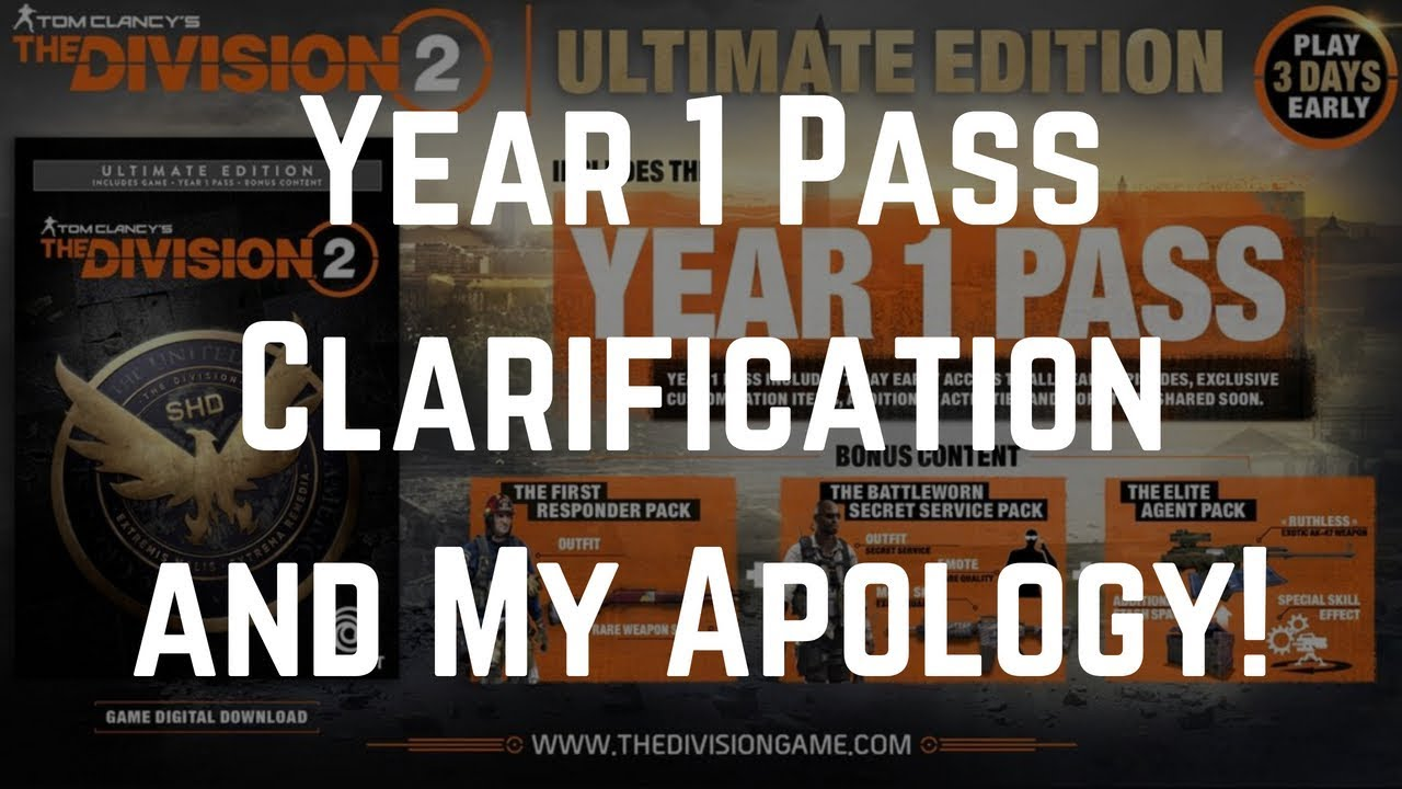 The Division 2 Year 1 Pass Clarification and My Apology! - YouTube