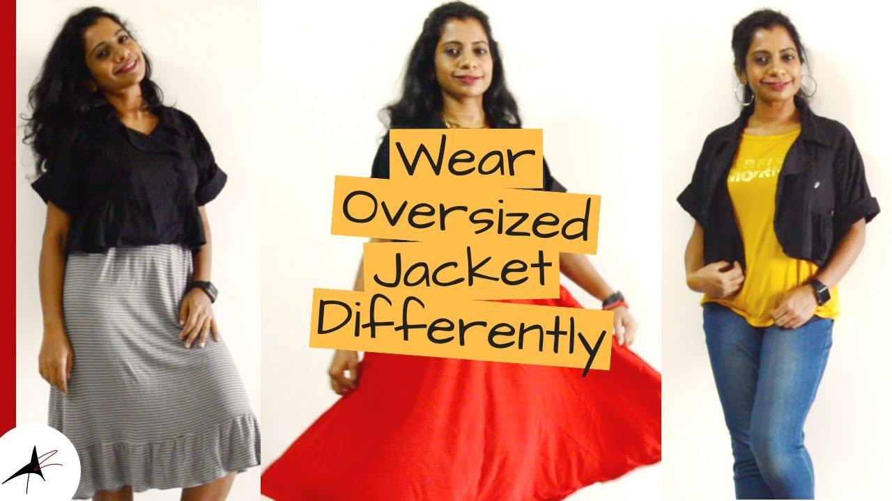 Oversized Jacket Outfit Ideas | How To Wear An Oversized Jacket | Arpitharai
