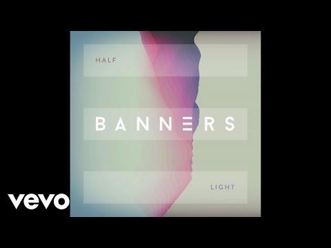BANNERS  Half Light Audio