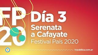 Serenata a Cafayate: Día 03 - Festival País 2020