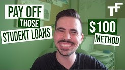 Paying Off Student Loan Debt  - $100 Method