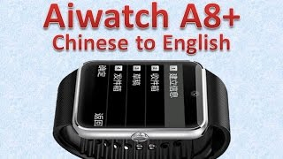 how to change chinese to english aiwatch a8 smart watch dhgate com