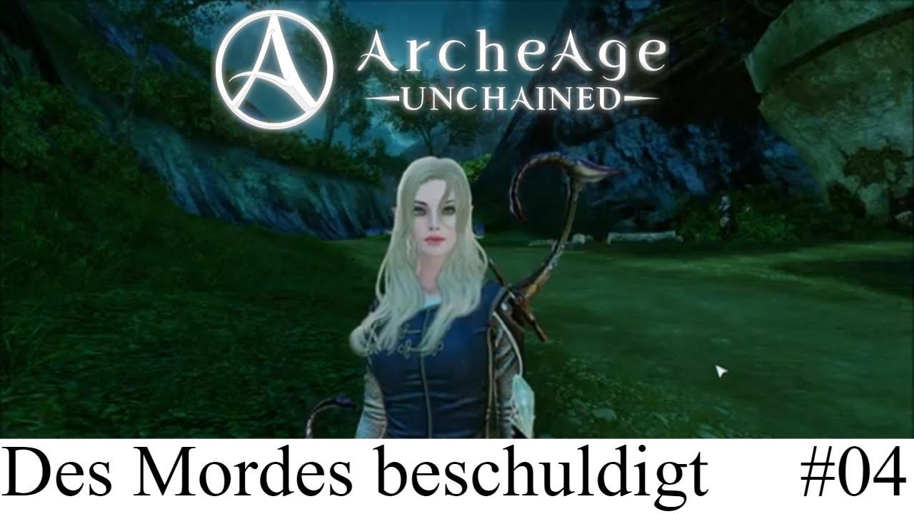 ArcheAge Unchained: Des Mordes beschuldigt #04 AAU Angezockt Deutsch