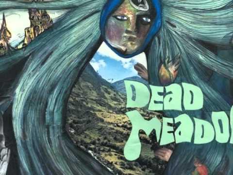 Dead Meadow - Greensky Greenlake