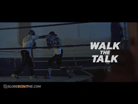 Boxing: Be Your Own Legend - Walk the Talk