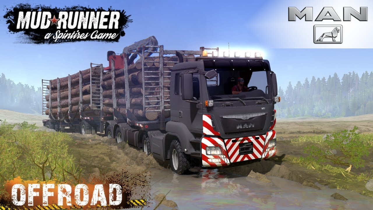 Spintires: MudRunner - MAN TGS 18 480 8X8 Timber Truck On Mud Roads