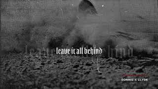 Descarca BONNIE X CLYDE - Leave It All Behind