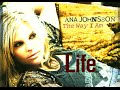 watch he video of Ana Johnsson - Life