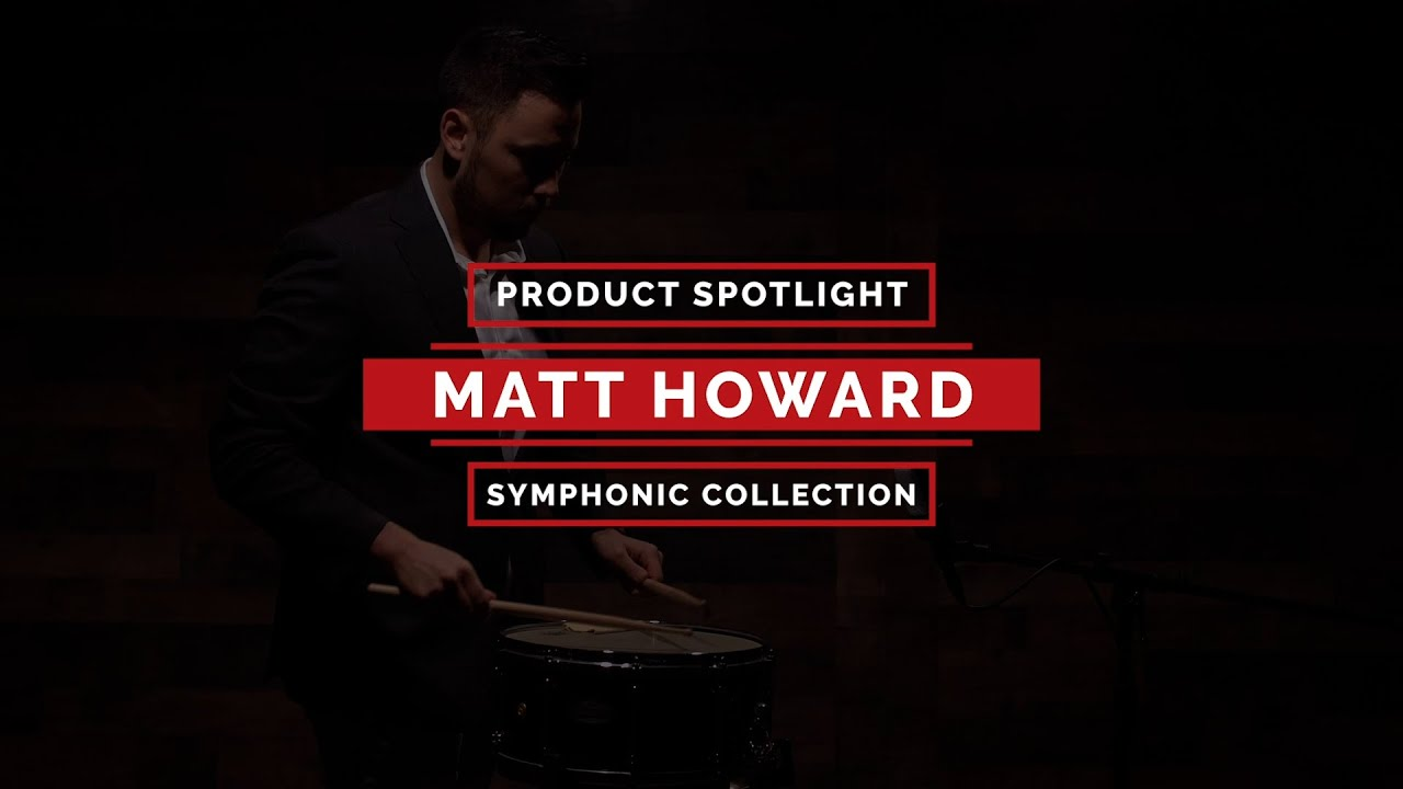 PRODUCT SPOTLIGHT - SYMPHONIC COLLECTION | MATT HOWARD SIGNATURE